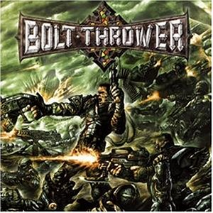 bolt Thrower- Honour, Valour. Pride