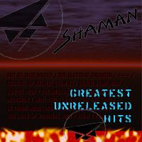 Shaman - Greatest Unreleased Hits